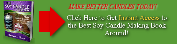 Click Here to Get the Soy Candle Making Book