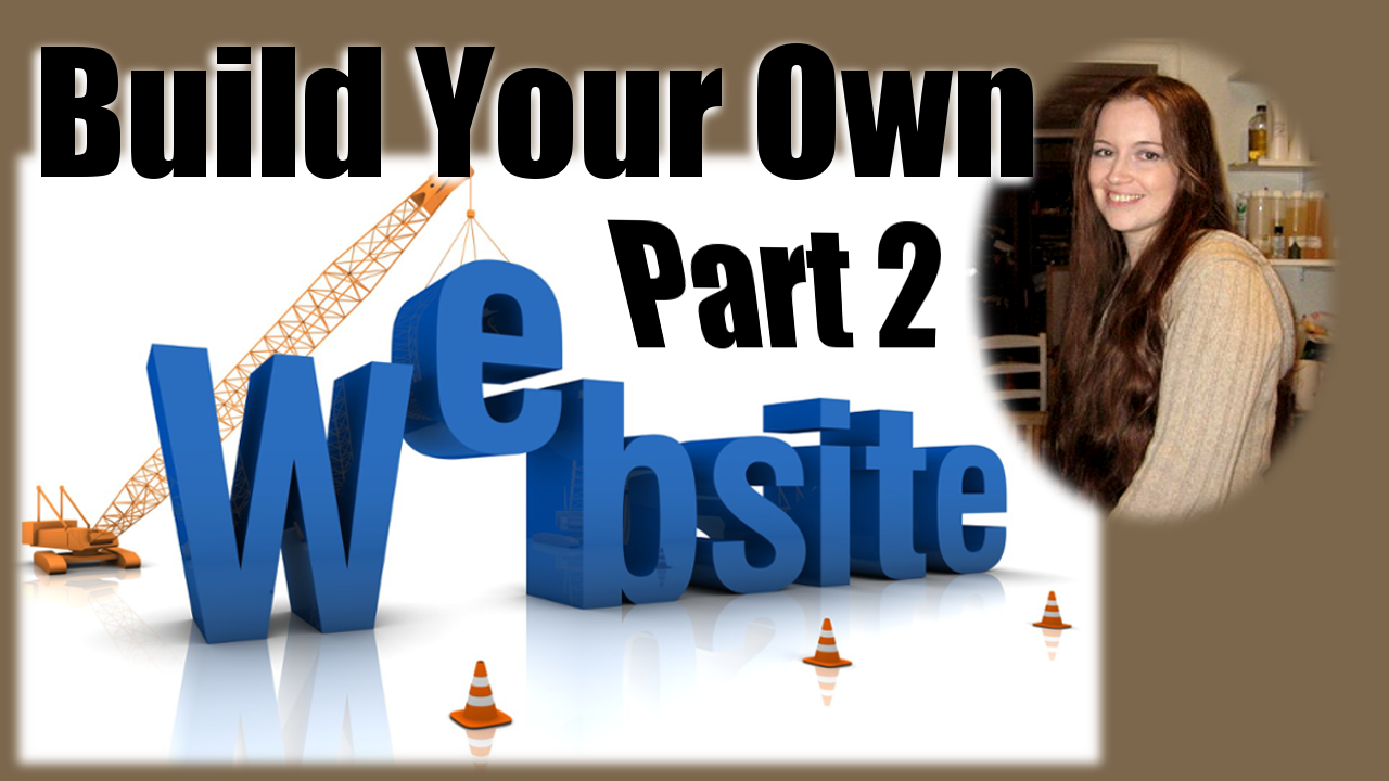 How to build a website part 2